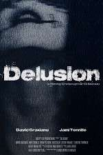 Watch The Delusion Online Putlocker