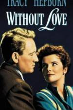 Watch Without Love Online 123movies