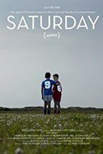 Watch Saturday Putlocker