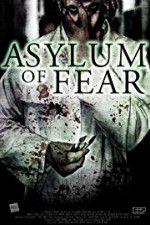 Watch Asylum of Fear Online