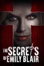 Watch The Secrets of Emily Blair Online Putlocker