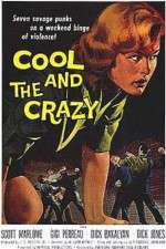 Watch The Cool and the Crazy Online Putlocker