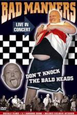 Watch Bad Manners Don't Knock the Bald Heads Online 123movies