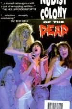 Watch Nudist Colony of the Dead Online Putlocker