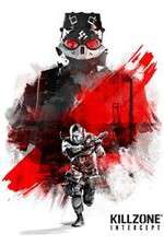 Watch Killzone Intercept Online Putlocker
