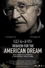 Watch Requiem for the American Dream Online Putlocker