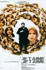 Watch Je t'aime je t'aime Online 123movies