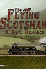 Watch The Flying Scotsman: A Rail Romance Online 123movies