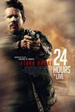 Watch 24 Hours to Live Online Putlocker