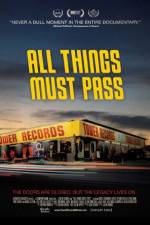 Watch All Things Must Pass: The Rise and Fall of Tower Records Online Putlocker
