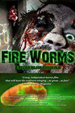 Watch Fire Worms Online Putlocker