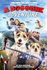 Watch A Doggone Adventure Online Putlocker