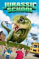 Watch Jurassic School Online 123movies