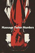 Watch Massage Parlor Murders! Online Putlocker