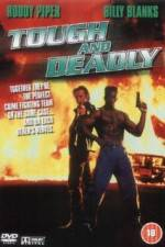 Watch Tough and Deadly Online Putlocker