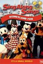 Watch Disney Sing-Along-Songs Disneyland Fun Online 123movies