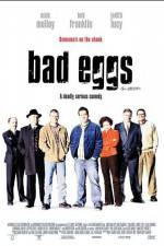 Watch Bad Eggs Online Putlocker