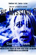Watch The Missing 6 Online Putlocker