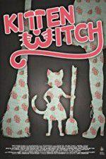 Watch Kitten Witch Online Putlocker