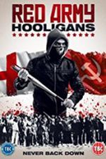 Watch Red Army Hooligans Online Putlocker