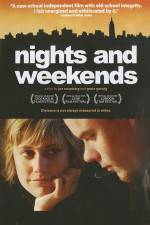 Watch Nights and Weekends Online 123movies