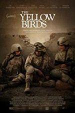 Watch The Yellow Birds Online Putlocker