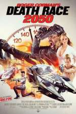 Watch Death Race 2050 Online 123movies