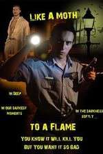 Watch Like a Moth to a Flame Online 123movies