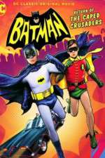 Watch Batman Return of the Caped Crusaders Online Putlocker