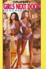 Watch Playboy Girls Next Door Naughty and Nice Online Putlocker