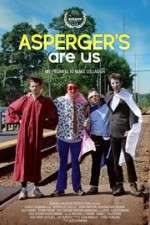 Watch Aspergers Are Us Online Putlocker