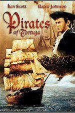 Watch Pirates of Tortuga Online Putlocker