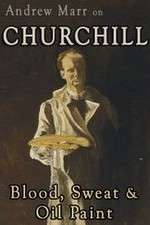 Watch Andrew Marr on Churchill: Blood, Sweat and Oil Paint Online Putlocker