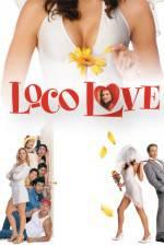 Watch Loco Love Online Putlocker