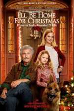 Watch I\'ll Be Home for Christmas Online Putlocker