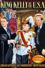 Watch King Kelly of the U.S.A. Online Putlocker