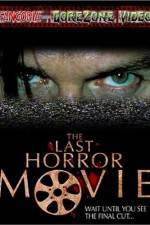 Watch The Last Horror Movie Online Putlocker
