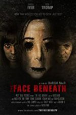 Watch The Face Beneath Online