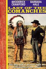 Watch Last of the Comanches Online 123movies