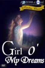 Watch Girl o' My Dreams Online Putlocker