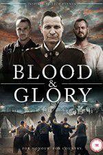 Watch Blood and Glory Putlocker