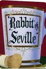 Watch Rabbit of Seville Online 123movies