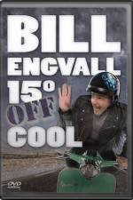 Watch Bill Engvall 15 Degrees Off Cool Online 123movies