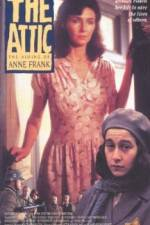 Watch The Attic: The Hiding of Anne Frank Online Putlocker