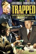 Watch Trapped Online 123movies