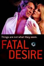 Watch Fatal Desire Online