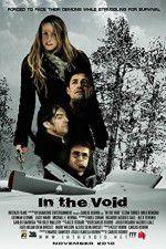 Watch In the Void Online