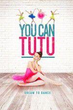 Watch You Can Tutu Online Putlocker