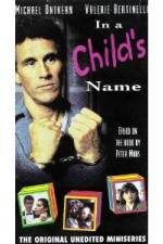 Watch In a Child's Name Online Putlocker