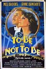 Watch To Be or Not to Be (1983) Online Putlocker